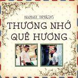 thuong nho que huong - hamlet truong