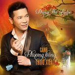 canh phuong hong thuo xua - dang the luan