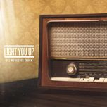 all we've ever known - light you up