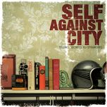 telling secrets to strangers - self against city