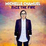 face the fire - michelle chamuel