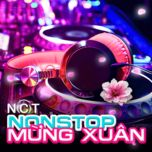 nonstop mung xuan at mui 2015 - dj