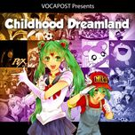 vocapost presents childhood dreamland - hatsune miku, gumi, ia
