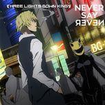 never say never (single) - three lights down kings