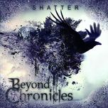 shatter (ep) - beyond chronicles