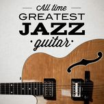 all time greatest jazz guitar - v.a