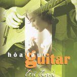 hoa tau guitar tru tinh (vol. 1) - guitar