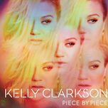 piece by piece (deluxe version) - kelly clarkson