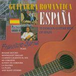 guitarra romantica - espana (15 famous guitar hits of spain) - francisco garcia