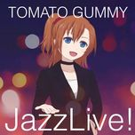 jazzlive! - tomato gummy