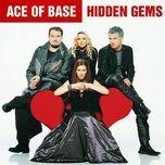 hidden gems (bonus track edition) - ace of base