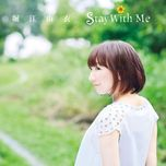 stay with me (single) - yui horie