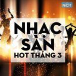 nhac san hot thang 3/2015 - v.a