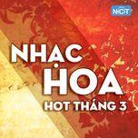 nhac hoa hot thang 03/2017 - v.a