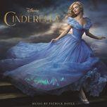 cinderella (original motion picture soundtrack) - patrick doyle