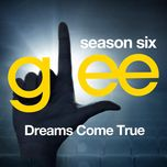 glee: the music, dreams come true (ep) - glee cast