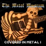 the metal museum (covered in metal vol. 1) - v.a
