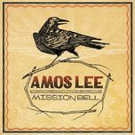 mission bell - amos lee