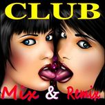 club mix & remix - dj