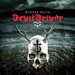 winter kills (2013) - devildriver