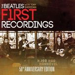 first recordings (50th anniversary edition) - the beatles, tony sheridan