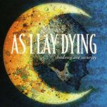 shadows are security - as i lay dying