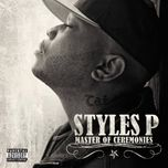 master of ceremonies - styles p