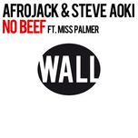 no beef (single) - afrojack, steve aoki