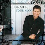 josh turner -your man - josh turner