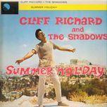 summer holiday - the shadows, cliff richard