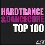 hardtrance & dancecore top 100 (hot dance) - v.a