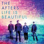 life is beautiful - the afters