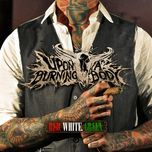 red. white. green. - upon a burning body