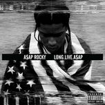 long live a$ap (deluxe edition) - a$ap rocky