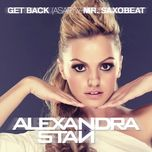 get back (asap) / mr. saxobeat (ep) - alexandra stan