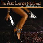 micheal jackson - the jazz lounge niki band