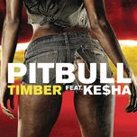 timber (remixes ep) - pitbull, kesha