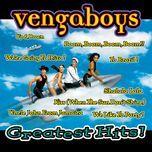 greatest hits - vengaboys
