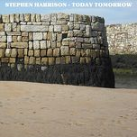 today tomorrow - stephen harrison