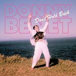 don't hold back - donny benet
