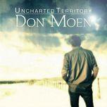 uncharted territory - don moen