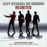 reunited 50th anniversary - the shadows, cliff richard
