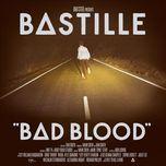 bad blood - bastille