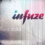 far away (ep) - infuze