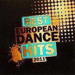 best european dance hits 2011 - v.a