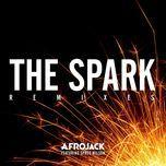 the spark (remixes ep) - afrojack, spree wilson