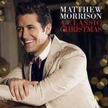 a classic christmas (ep) - matthew morrison