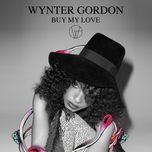 buy my love (single) - wynter gordon
