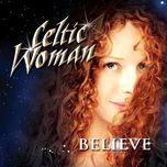 believe - celtic woman