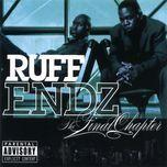 the final chapter - ruff endz